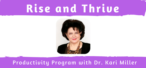 Rise and Thrive Productivity Program