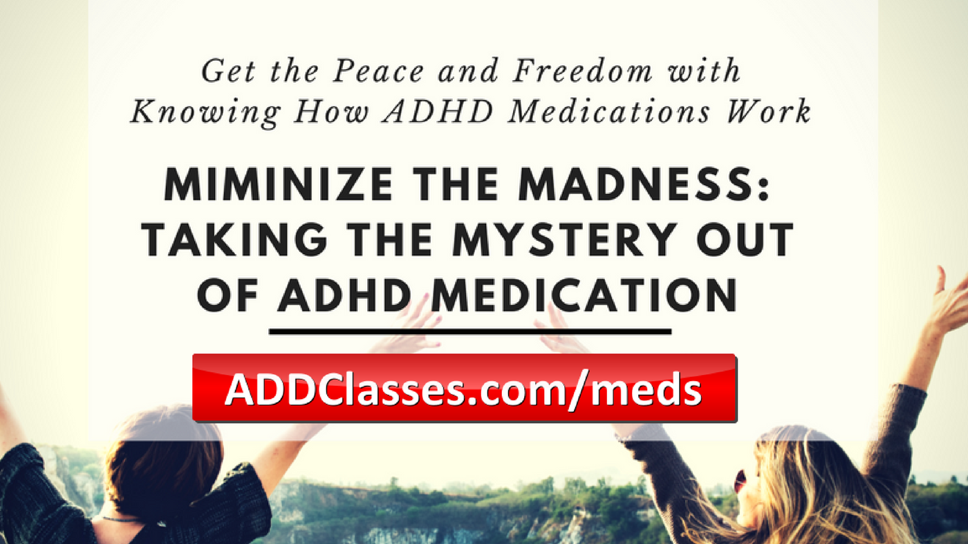 Stop the ADHD Medication Confusion!
