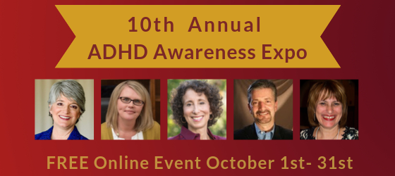 The ADHD Awareness Month Expo Continues