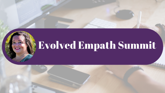 ADHD Empath Resource : Evolved Empath Summit
